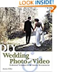 DIY Wedding Photo and Video: Professi...