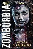 Zomburbia (Zombie Apocalypse Series)