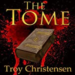 The Tome | Troy Christensen