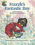 Frazzle's fantastic day: Featuring Jim Henson's Sesame Street Muppets (0307231232) by Kovacs, Deborah