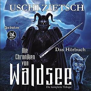 Dämonenblut / Nachtfeuer / Perlmond (Die Chroniken von Waldsee Trilogie 1-3) Hörbuch