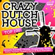 Crazy Dutch House Top 100