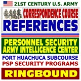 21st Century U.S. Army Correspondence Course References: Personnel Security Program, PSP, U.S. Army Intelligence...