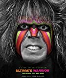 "Ultimate Warrior: A Life Lived ""Forever"""