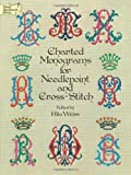 Charted Monograms for Needlepoint and Cross-Stitch (0486235556) by Weiss, R.