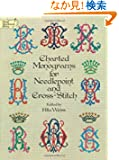 Charted Monograms for Needlepoint and Cross-Stitch (Dover Embroidery, Needlepoint)