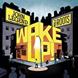 John Legend & The Roots / Wake Up