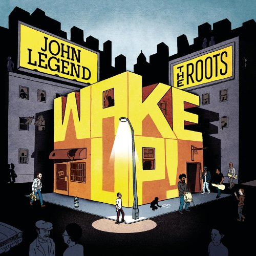 John Legend - Wake Up! - Zortam Music