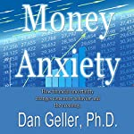 Money Anxiety | Dan Geller