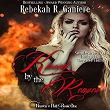 Kissed by the Reaper Audiobook by Rebekah R. Ganiere Narrated by Logan McAllister