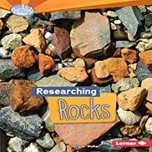 Researching Rocks Audiobook by Sally M. Walker Narrated by  Intuitive