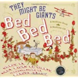 Bed, Bed, Bed: Bedtime Stories and Songs (They Might Be Giants)by They Might Be Giants