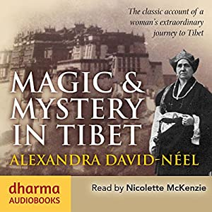 Magic & Mystery in Tibet Audiobook