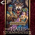The Halls of Stormweather: Forgotten Realms: Sembia, Book 1 (       UNABRIDGED) by Philip Athans Narrated by Jeremy Arthur