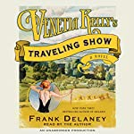 Venetia Kelly's Traveling Show: A Novel | Frank Delaney