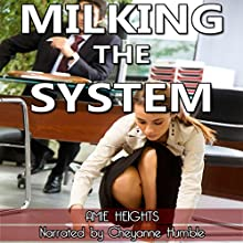 Milking the System: Lactation Blackmail (       UNABRIDGED) by Amie Heights Narrated by Cheyanne Humble