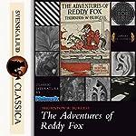 The Adventures of Reddy Fox | Thornton W. Burgess