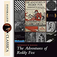 The Adventures of Reddy Fox Audiobook by Thornton W. Burgess Narrated by John Lieder
