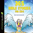 365 Bible Stories for Kids Hörbuch von Daniel Partner Gesprochen von: David Cochran Heath