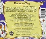 Beethovens Wig: Sing Along Symphonies