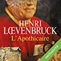 L'apothicaire Audiobook by Henri Loevenbruck Narrated by Jean-Christophe Lebert