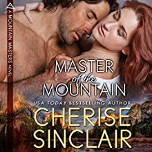 Master of the Mountain (       UNABRIDGED) by Cherise Sinclair Narrated by Phil Gigante