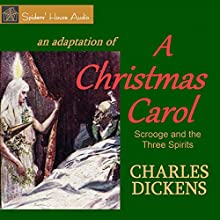 A Christmas Carol: Scrooge and the Three Spirits Audiobook by Charles Dickens Narrated by Roy Macready
