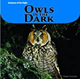 img - for Owls in the Dark (Creatures of the Night) book / textbook / text book
