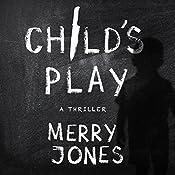 Child's Play: The Elle Harrison Series   Merry Jones