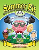 img - for Summer Fit Fifth to Sixth Grade: Preparing Children Academically, Physically and Socially for the Sixth Grade! book / textbook / text book