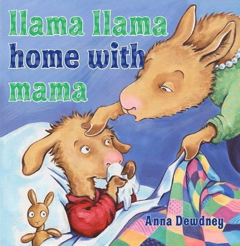 Llama Llama Home with Mama [Hardcover]