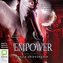 Empower: The Violet Eden Chapters, Book 5 (       UNABRIDGED) by Jessica Shirvington Narrated by Rebecca Macauley