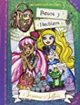 Besos Y Hechizos. Ever After High 4