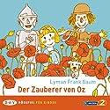 Der Zauberer von Oz Hörspiel von Lyman Frank Baum Gesprochen von: Lina Carstens, Rosemarie Fendel