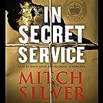 In Secret Service | Mitch Silver