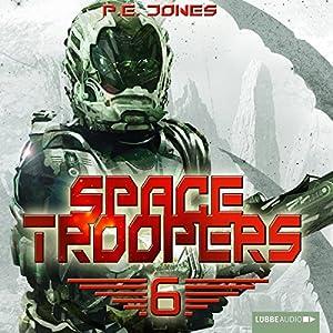Die letzte Kolonie (Space Troopers 6) Audiobook