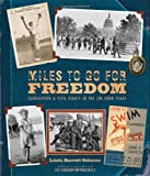 Miles to Go for Freedom: Segregation and Civil Rights in the Jim Crow Years (1419700200) by Osborne, Linda Barrett