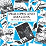 Swallows and Amazons: Swallows and Amazons Series, Book 1 (       UNABRIDGED) by Arthur Ransome Narrated by Gareth Armstrong