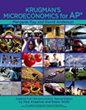 Krugmans Microeconomics for AP* [With Hardcover Book(s)]