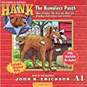 The Homeless Pooch: Hank the Cowdog Audiobook by John R. Erickson Narrated by John R. Erickson