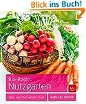 Bio-Basics Nutzgarten: Alles, was man...
