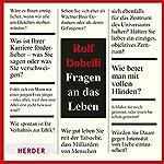 Fragen an das Leben | Rolf Dobelli