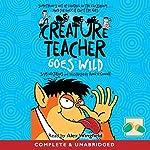 Creature Teacher Goes Wild | Sam Watkins