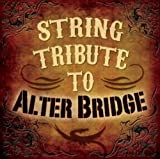 String Tribute to Alter Bridge