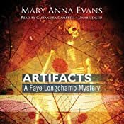 Artifacts: A Faye Longchamp Mystery, Book 1 | Mary Anna Evans