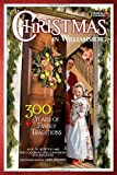 Karen Kostyal Christmas in Williamsburg: 300 Years of Family Traditions