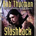 Slashback: Cal Leandros, Book 8 Audiobook by Rob Thurman Narrated by MacLeod Andrews