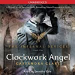 Clockwork Angel by Cassandra Clare – Great Start, Weak Middle, Good End