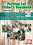Parking Lot Picker's Songbook - Guita...