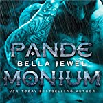 Pandemonium | Bella Jewel